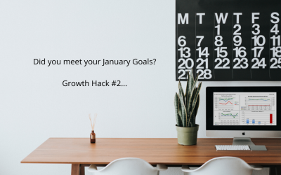 Did You Meet Your January Goals? 🎯 Growth Hack #2
