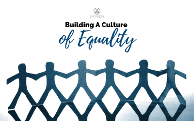 Building A Culture Of Equity