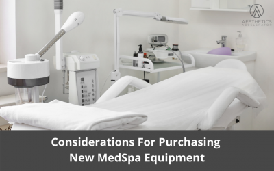 Considerations for Purchasing New MedSpa Equipment