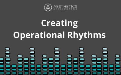 Creating Operational Rhythms
