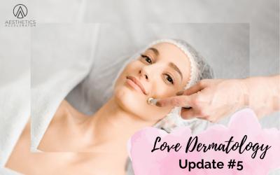 Follow The Journey- Love Dermatology Update #5