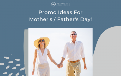 Promo Ideas For Mother's/ Father's Day!